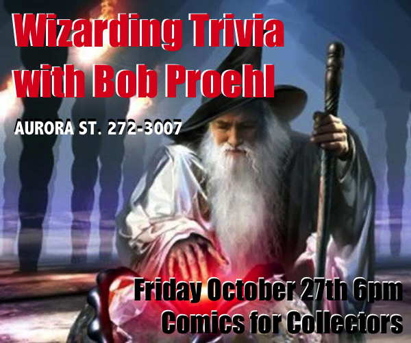 Wizarding Trivia at Comics for Collectors 6pm Friday October 27