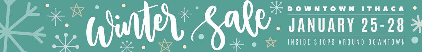 Downtown Ithaca Winter Sale Weekend January 25-28!