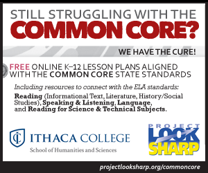 Ithaca College Project Look Sharp: Common Core