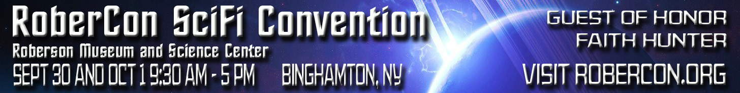 RoberCon SciFi Convention Sept 30 & Oct 1 Binghamton