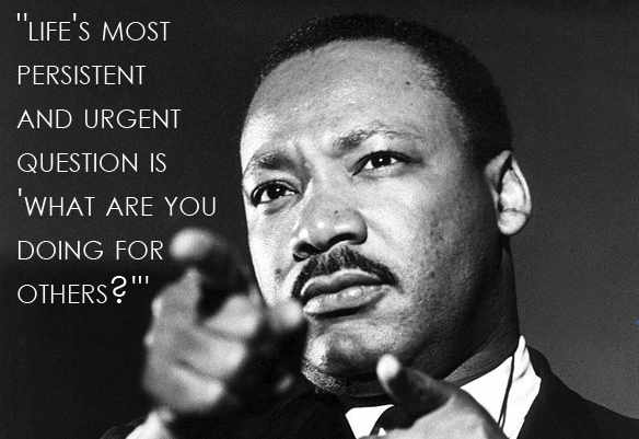 the theme for this years community mlk breakfast follows a dr king quote lifes most persistent and urgent question is what are you doing for others